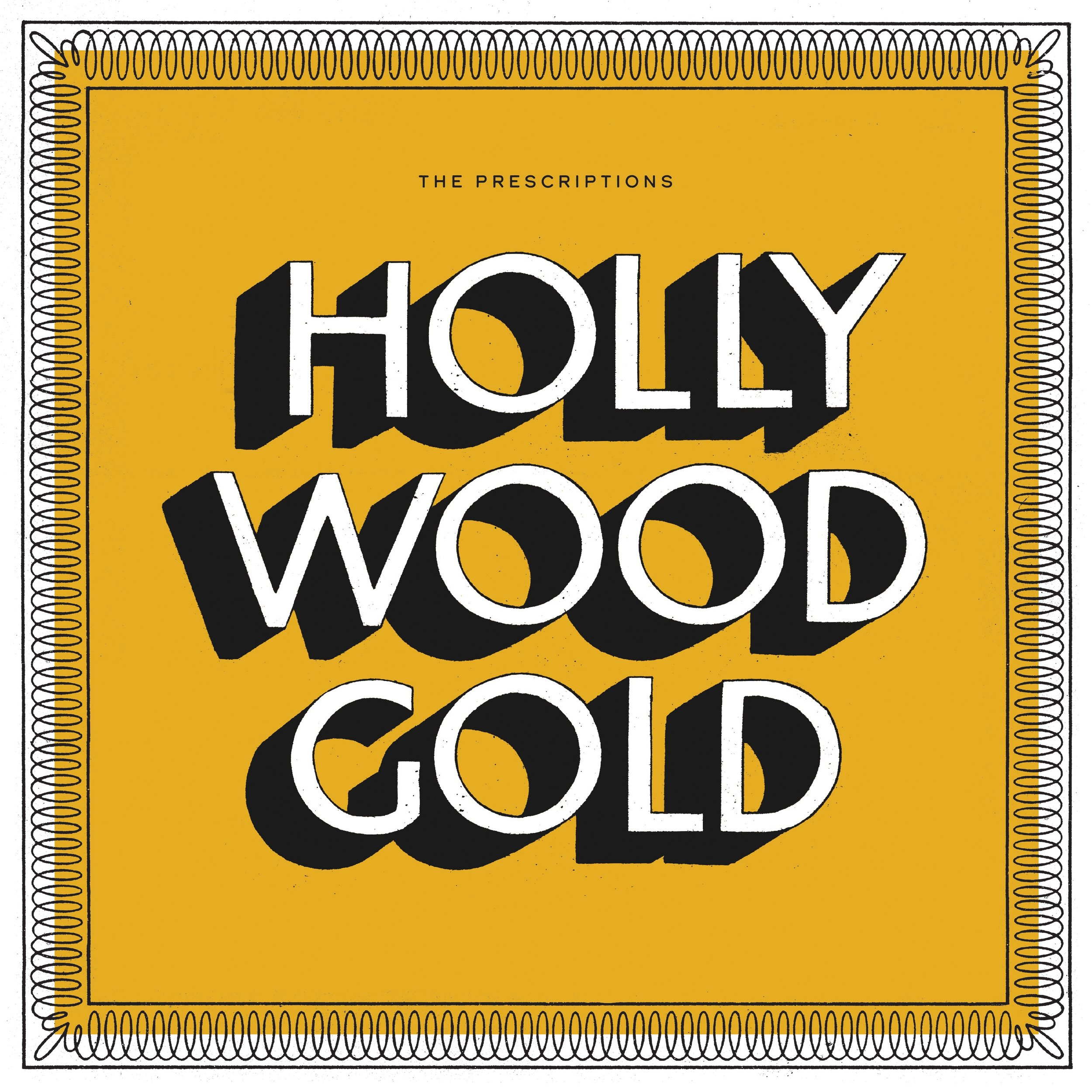 SL030:  The Prescriptions -  Hollywood Gold