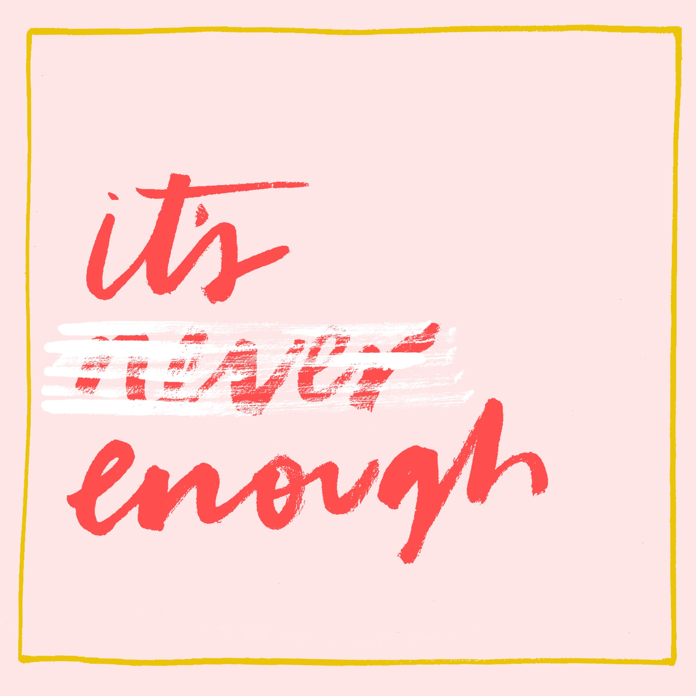 it's enough.jpg