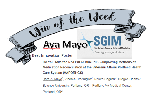 Dr. Aya Mayo won  Best Innovation Poster  at last week's SGIM NW meeting in Seattle, WA!