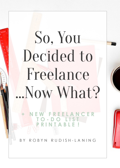 so-you-decided-to-freelance-now-what.jpg