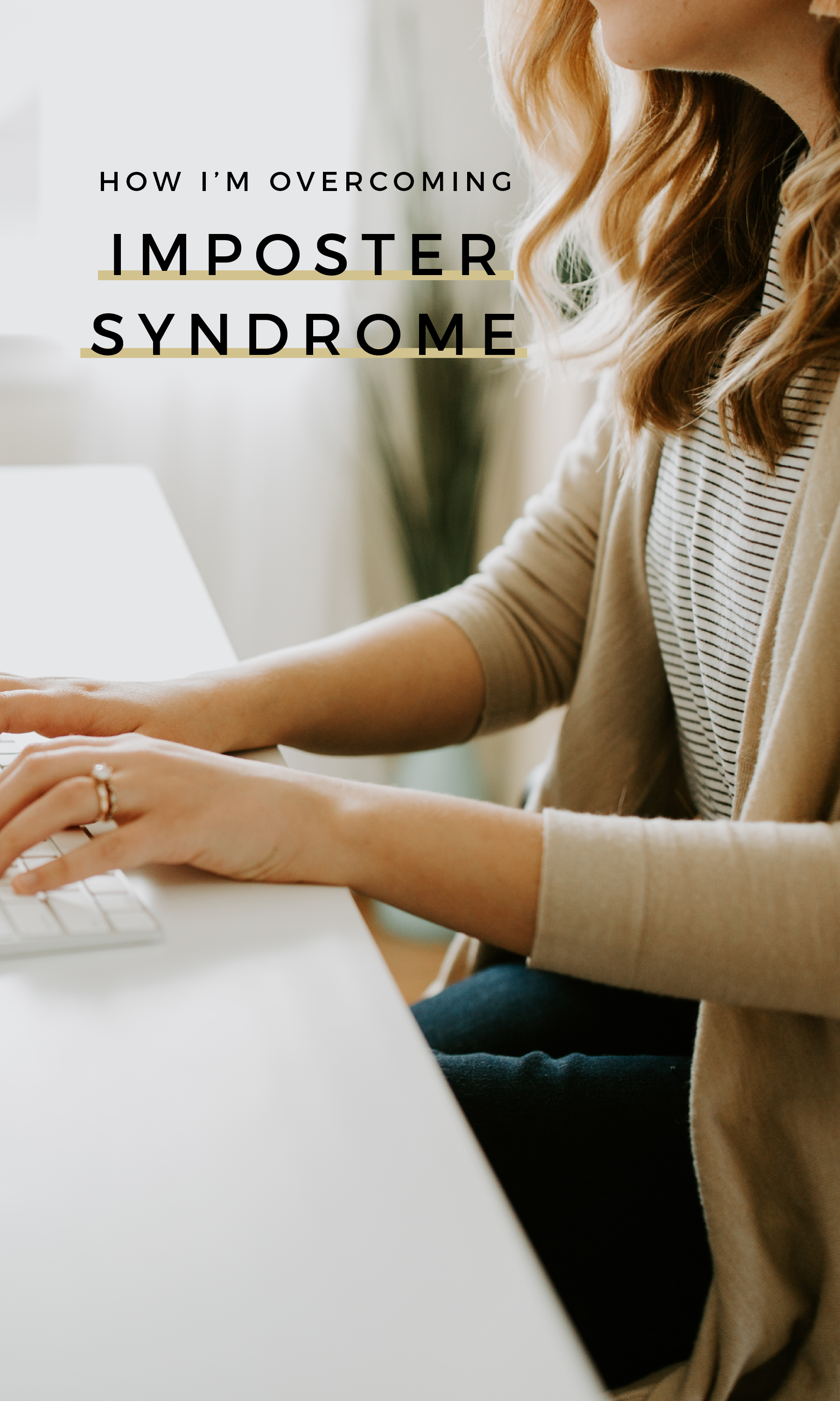 How I'm Overcoming Imposter Syndrome
