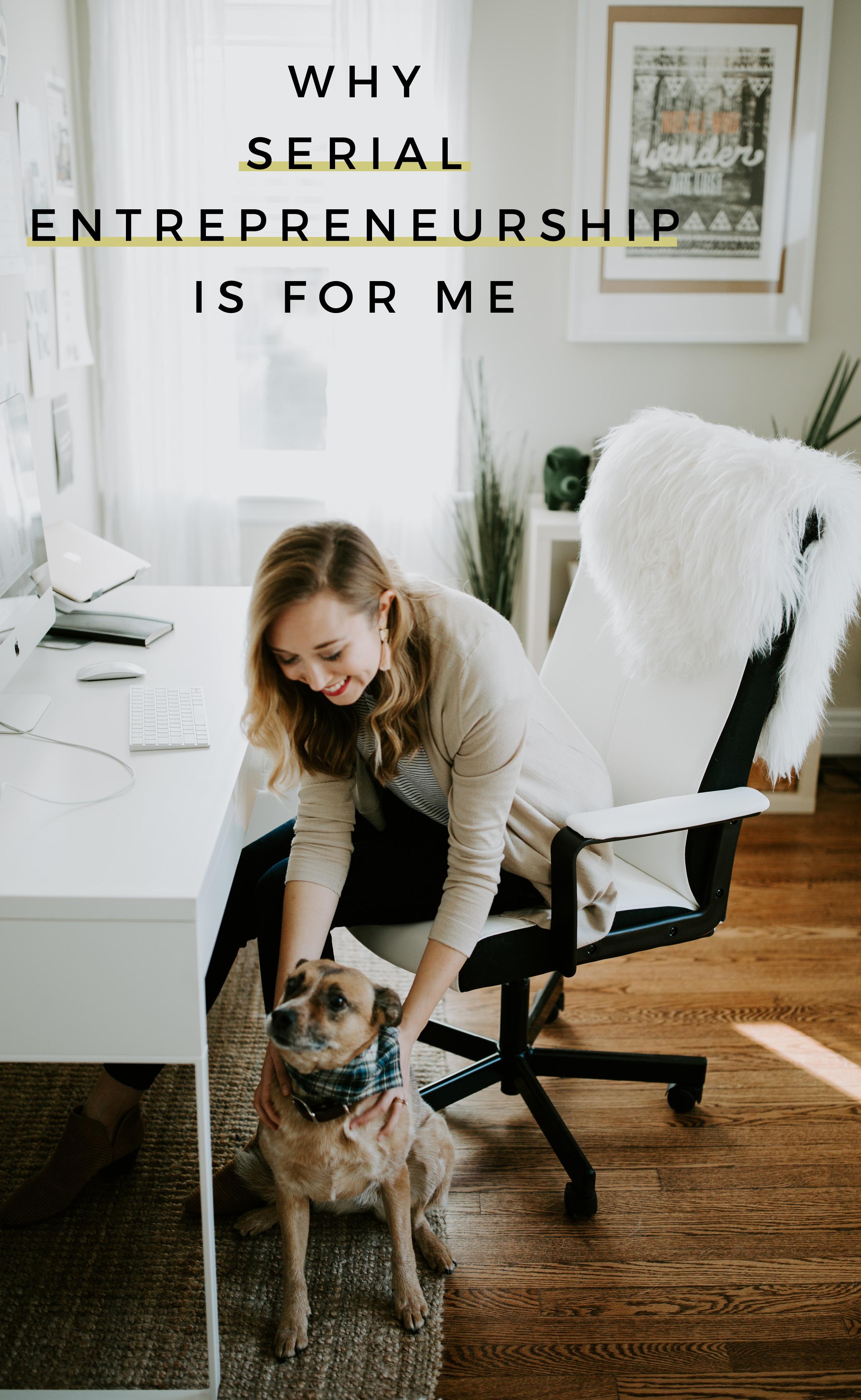 Why Serial Entrepreneurship Is For Me