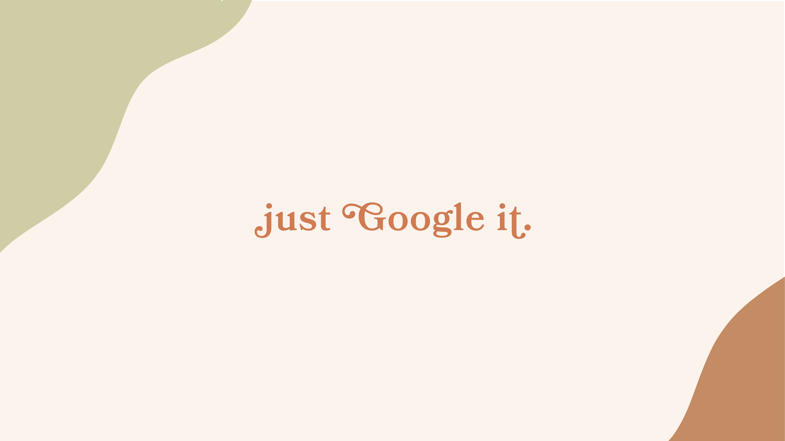 Just Google It-Desktop-06.png