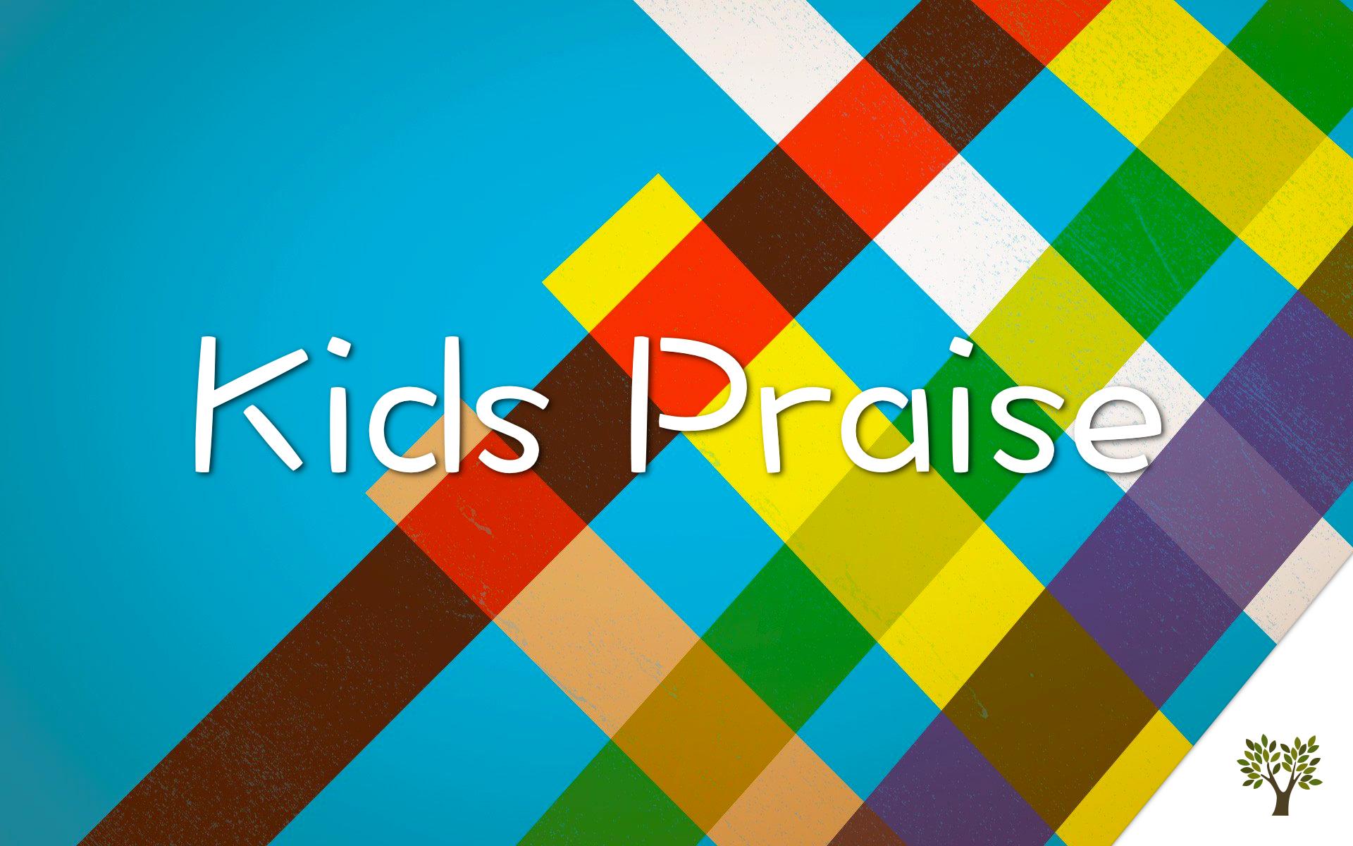 Kids Praise - February, 2016