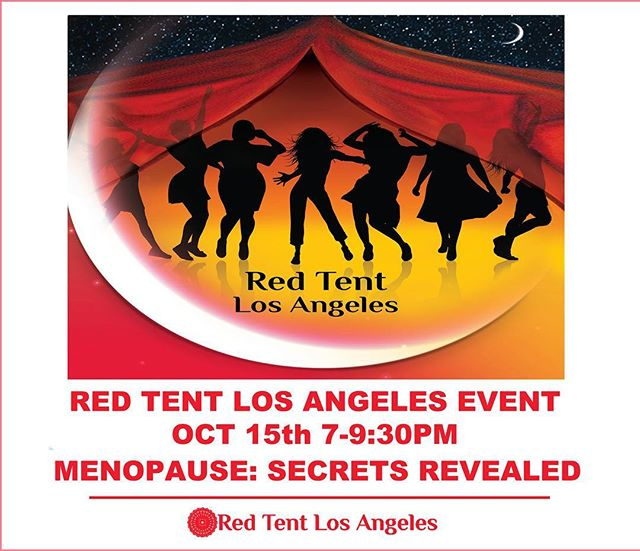 The next Red Tent Los Angeles Gathering (Menopause Secrets Revealed) will take place on Oct 15th, 7-9:30 pm. Tickets are $20 online and $30 at the door. Easy one step payment at www.paypal.me/Gretahassel  Please arrive 15 minutes before the event starts to guarantee entrance We start on time. For more details please visit our event page on Facebook https://www.facebook.com/events/2174069622916960/  In the Red Tent, we celebrate our bodies, our rhythmic cycles, the ability to give birth, our tears, and our intuition. We come together to celebrate our feminine power, the joy of our successes, our sacred vulnerability, our divine pleasure, and essential connection! We come together to inspire, lift and empower other women. We are women from all walks of life. #redtentlosangeles #losangelesevents #sisterhood #redtent #wombwisdom #femaleempowerment #gretahasselgracelmft Red Tent Los Angeles is brought to you by our amazing sponsor @gretahasselgrace.lmft