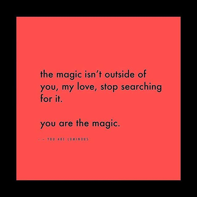 You are the magic!!!