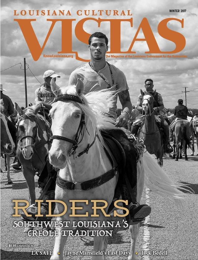 Louisiana Trail Riders,  is the featured cover story of the recently released      Louisiana Cultural Vistas  winter issue. The photographs are accompanied by a terrific essay by Alexandra Giancarlo.