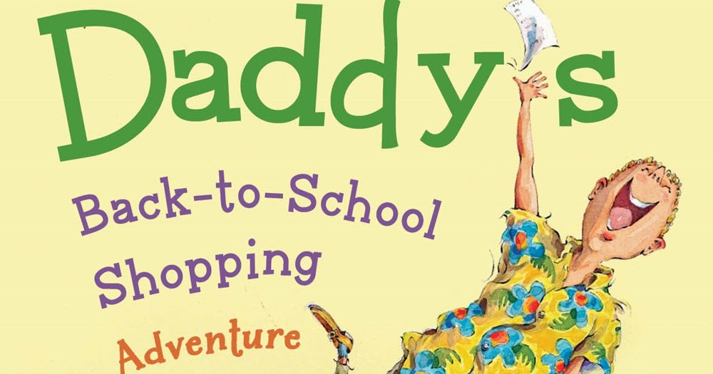 daddy's back-to-school shopping adventure.jpg
