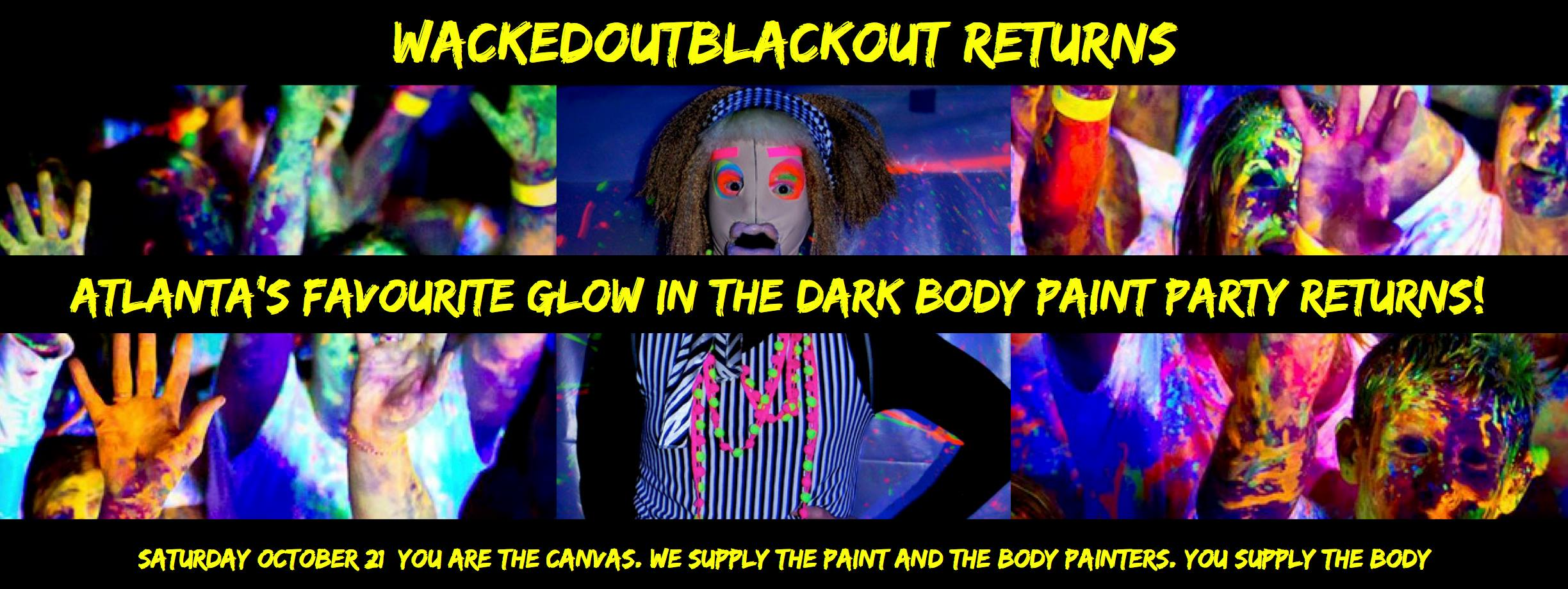 Wacked Out Black Out RETURNS  10/21 at Jungle
