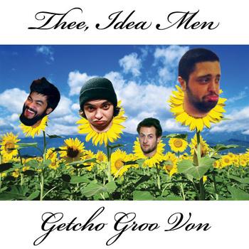 Getcho Groo Von (2012)