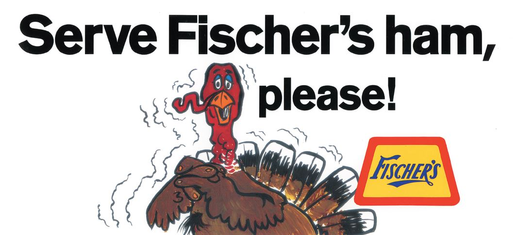 Long running and multi-award winning campaign for Fischer's Meat Packing Company.