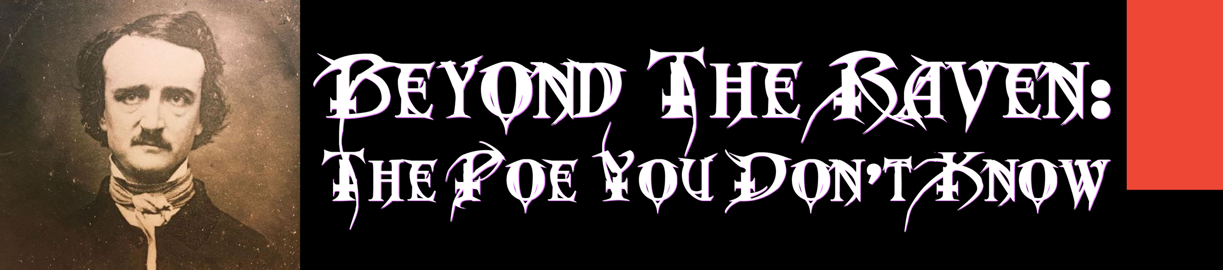 Beyond The Raven The Poe You don't Know Page Header