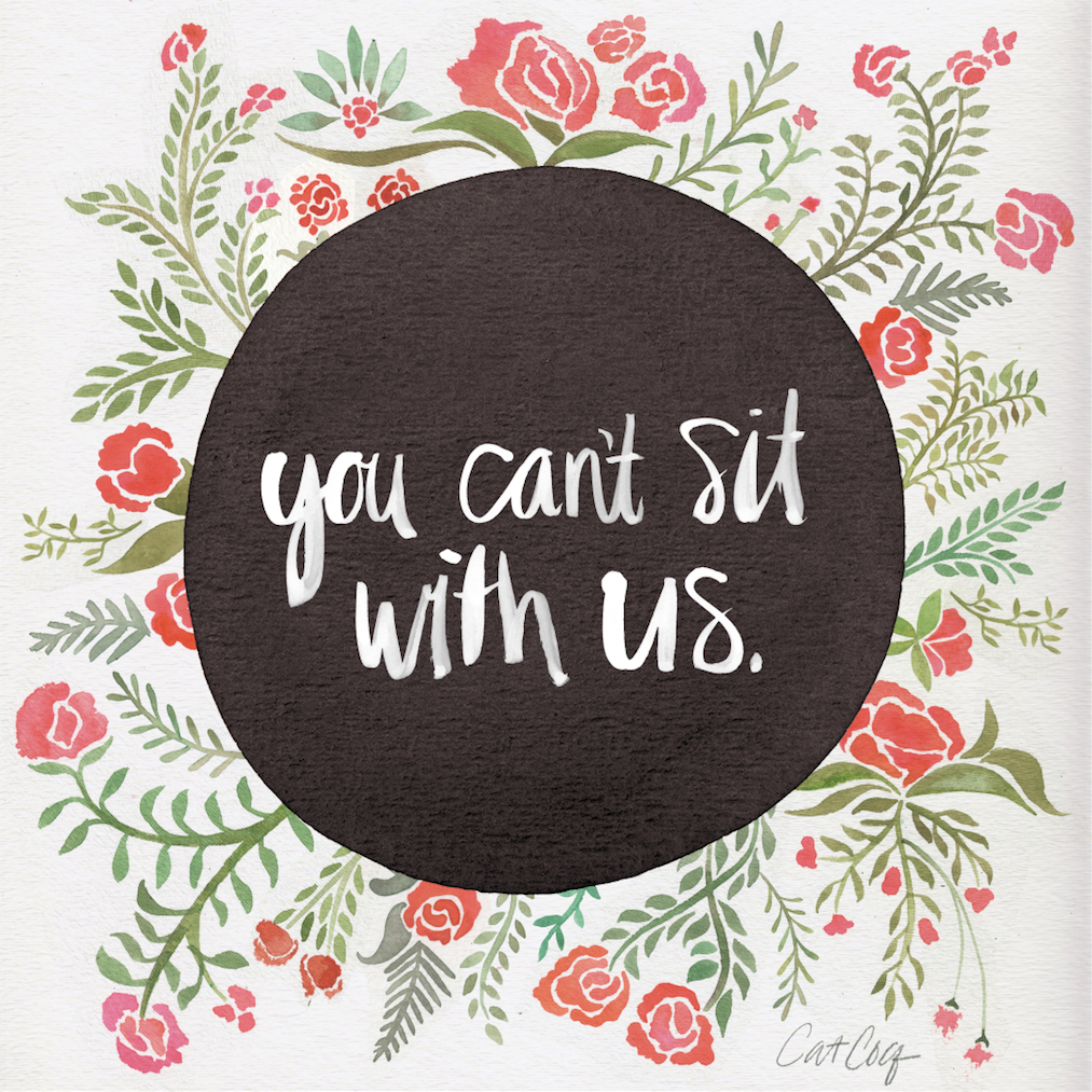 Mean Girls: You Can't Sit with Us available  here .