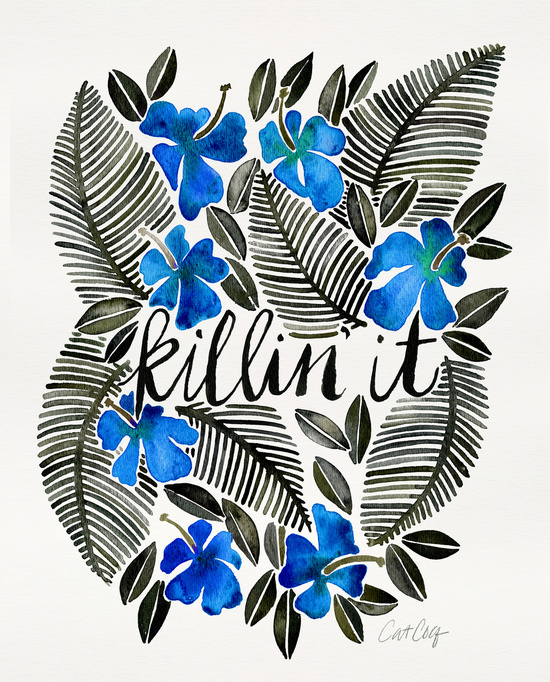 Killin' It – Tropical Blue available  here .