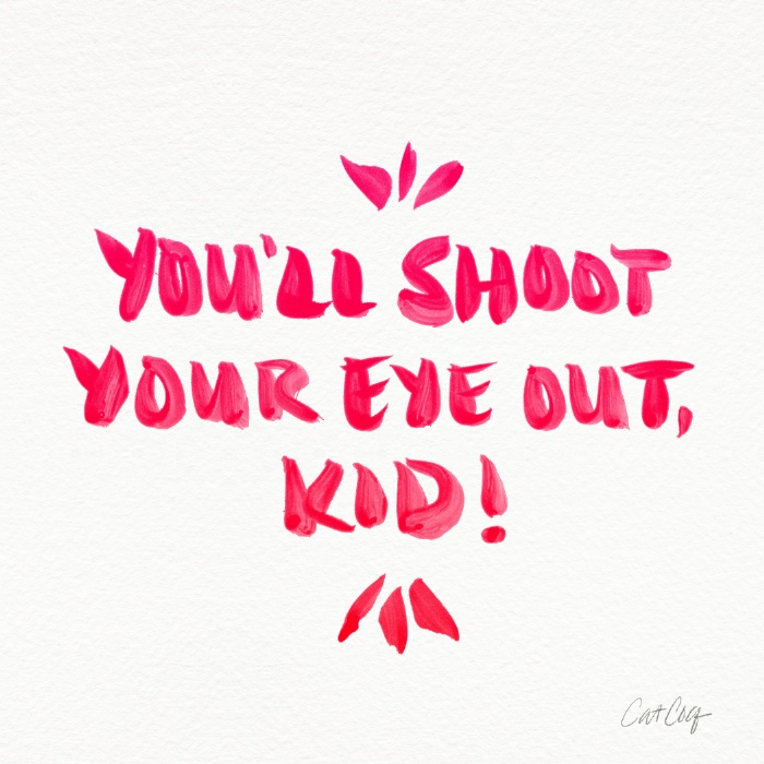 Shoot Your Eye Out available  here .