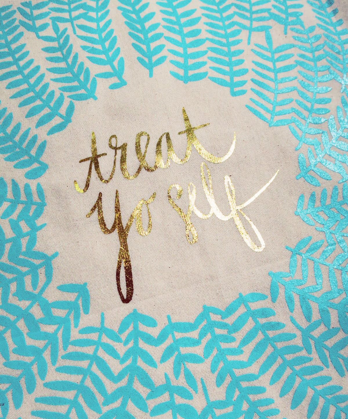 """Detail shot of my """"Treat Yo Self"""" tote. I'm dying over that lush gold foil."""