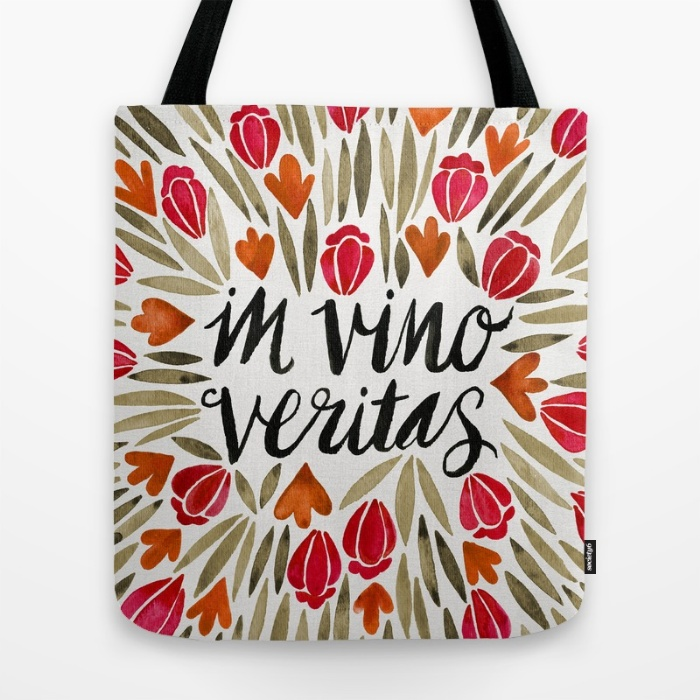 In Wine, There is Truth  •  tote bag $18–$24