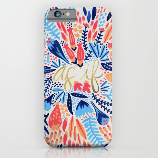 As If  •  phone case $35–$45