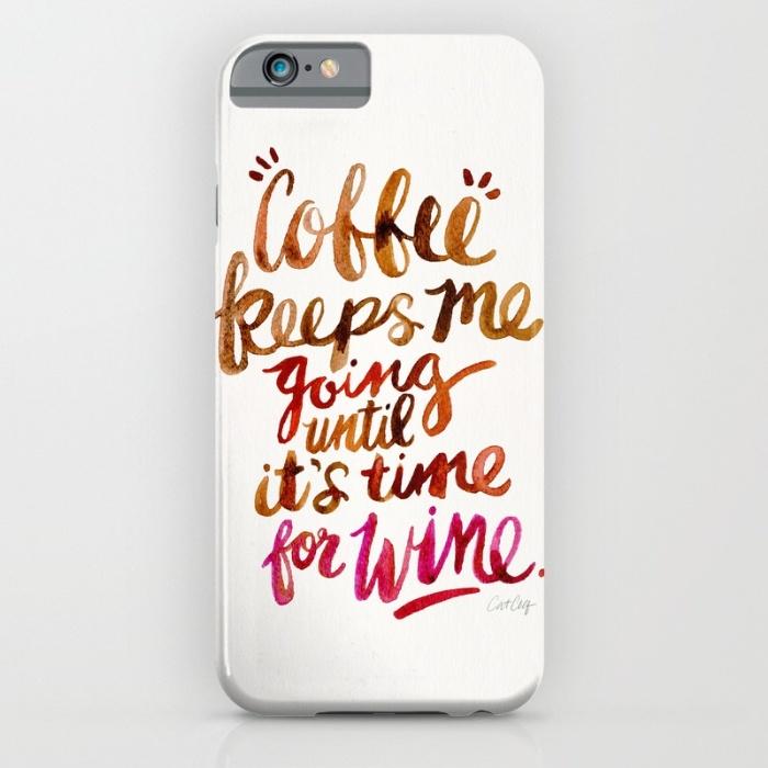 Coffee & Wine  •  phone case $35–$45