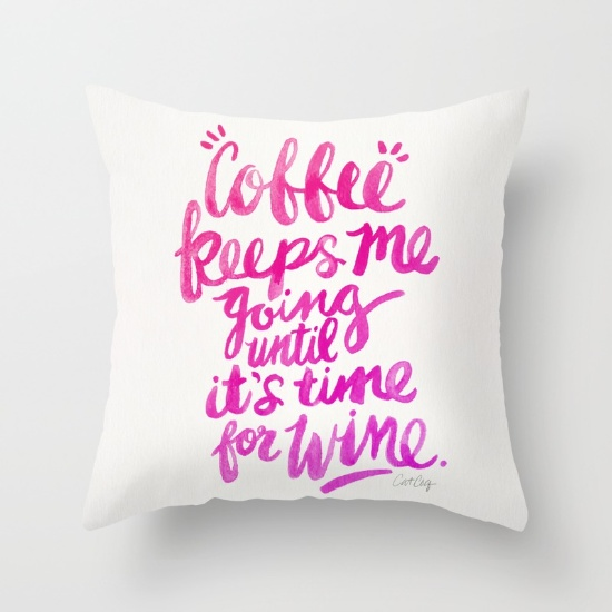 Coffee & Wine  •  throw pillow $20–$39