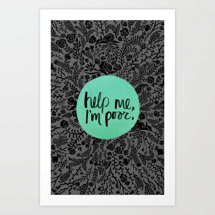 help-me-im-poor-prints.jpg