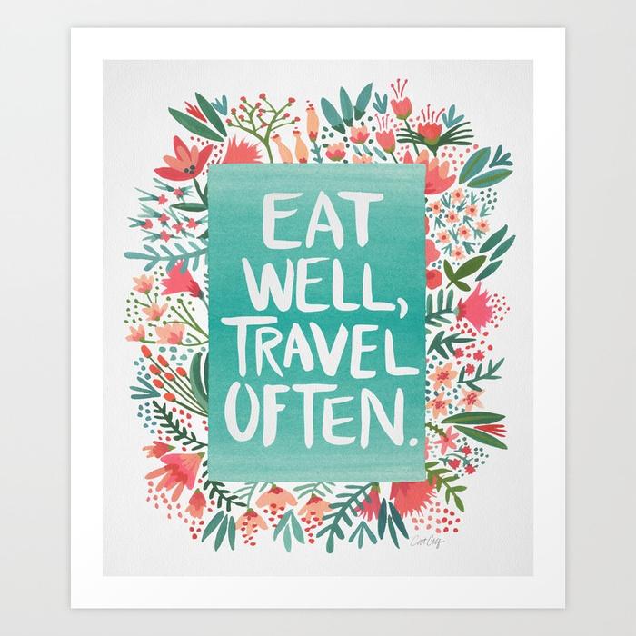 eat-well-travel-often-bouquet-prints.jpg