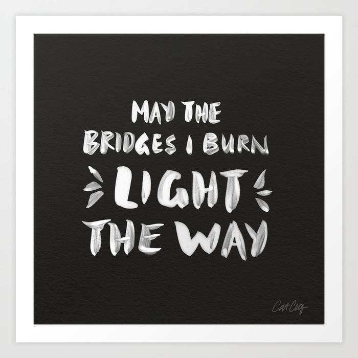 burned-bridges--black--white-prints.jpg