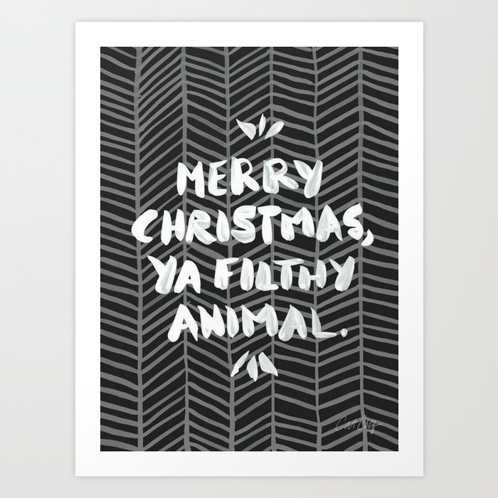 merry-christmas-ya-filthy-animal--black-prints.jpg