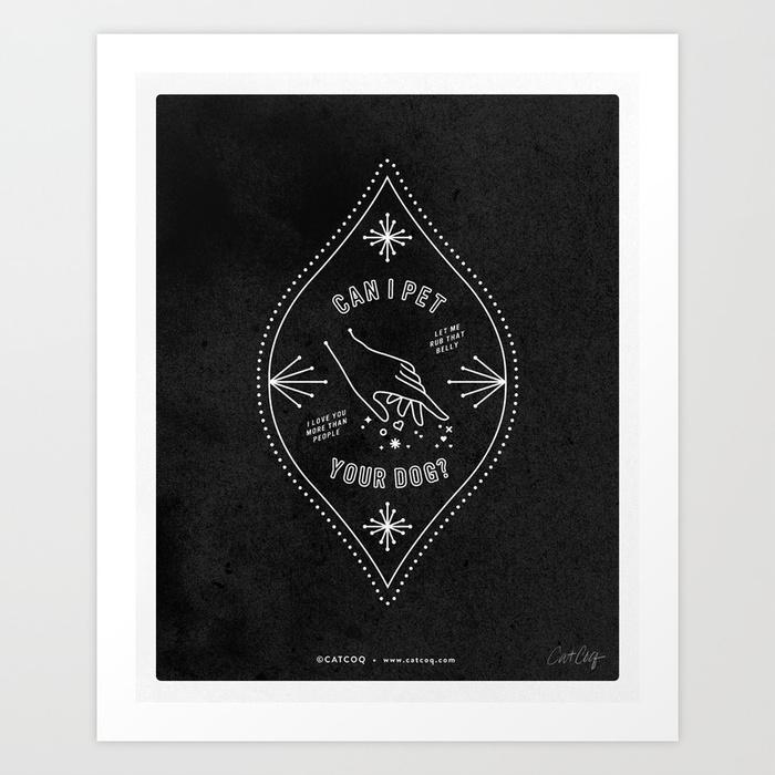 can-i-pet-your-dog-white-ink-on-black-prints.jpg