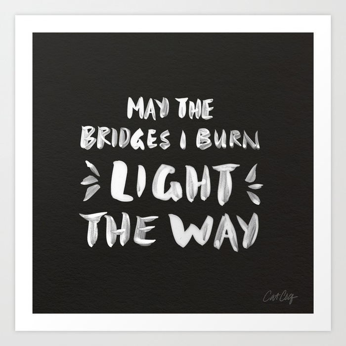 burned-bridges--black--white-prints.jpg