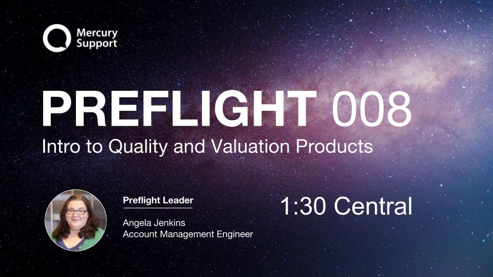 Preflight 008- Intro to Quality and Valuation Products.png