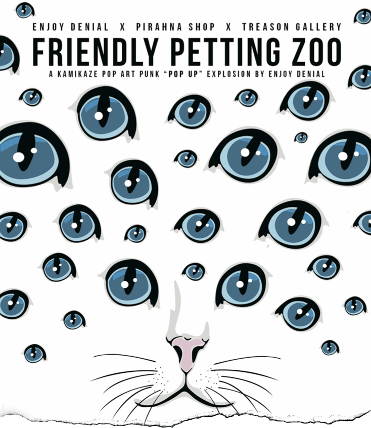 Treason Gallery presents Friendly Petting Zoo, an exhibition by Enjoy Denial at The Piranha Shop. Fine art in Pioneer Square Seattle, WA 2016