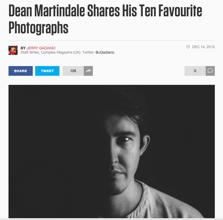 COMPLEX -  Dean Martindale Shares His Ten Favourite Photographs