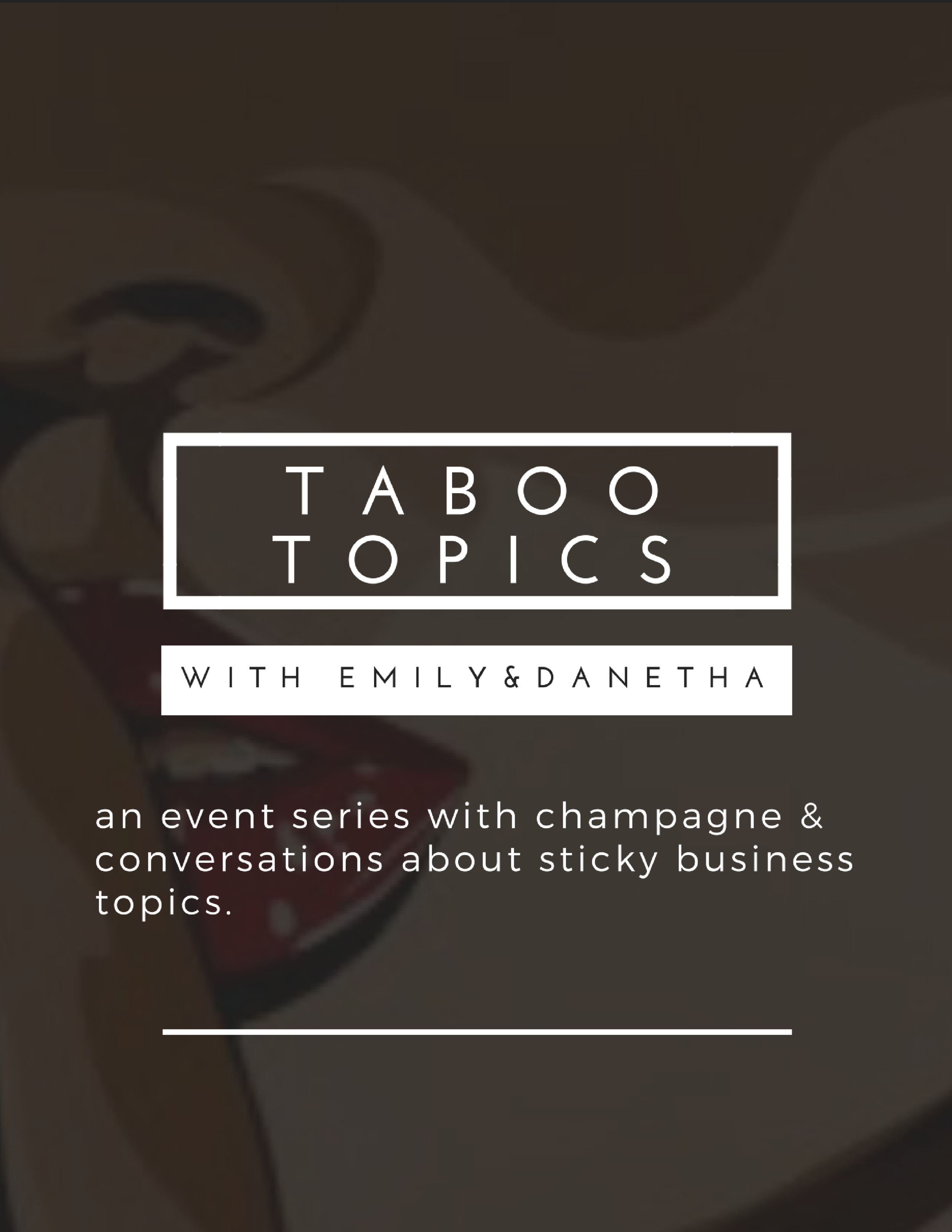 taboo topics with Emily & Danetha