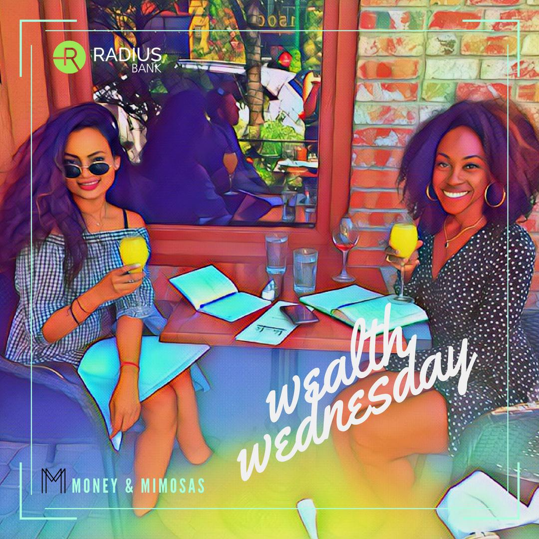 Wealth Wednesday on Money & Mimosas