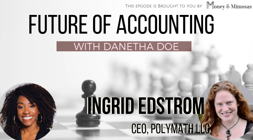 Future of Accounting with Ingrid Edstrom.png