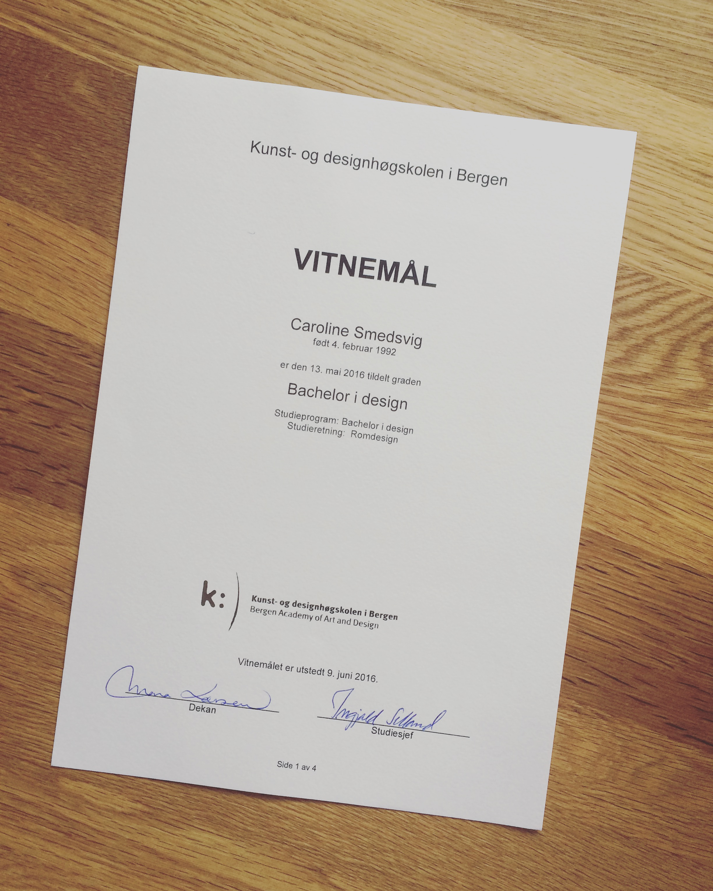 Bachelorgrad i design - et steg nærmere fullført studie // Bachelor degree - one step closer to finish my studies.