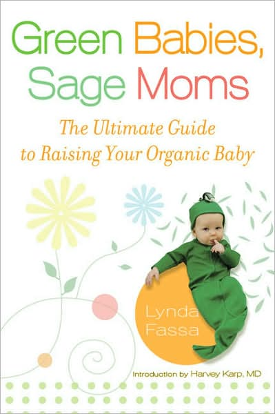 Love Life and Lollipops- Green Babies Sage Moms by Lynda Fassa