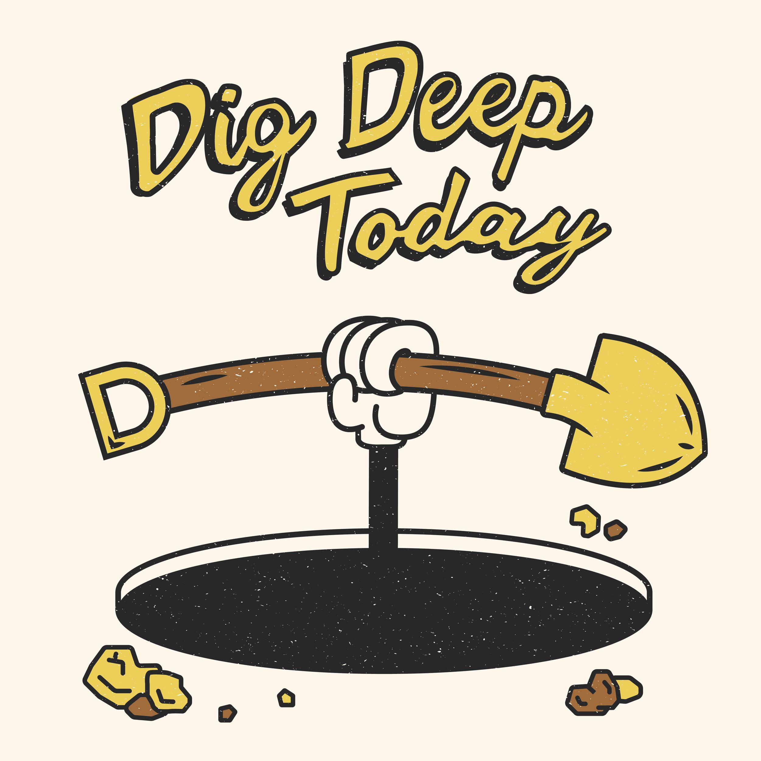 dig_deep-01.png