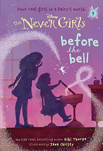 The Never Girls before the bell By Kiki Thorpe, Hana Christy (Illustrator) in OutlooK-12 Magazine