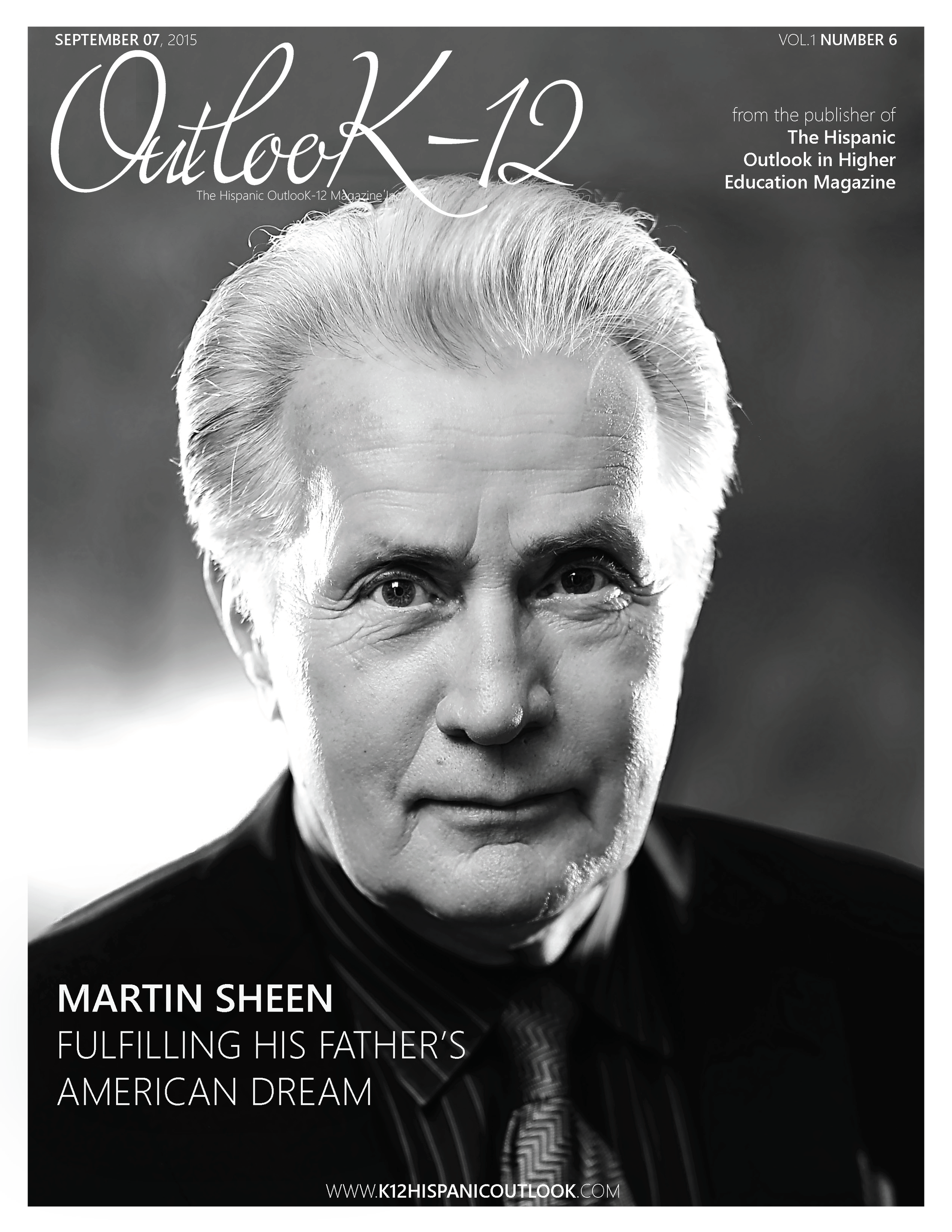 The Hispanic OutlooK-12 Magazine Martin Sheen