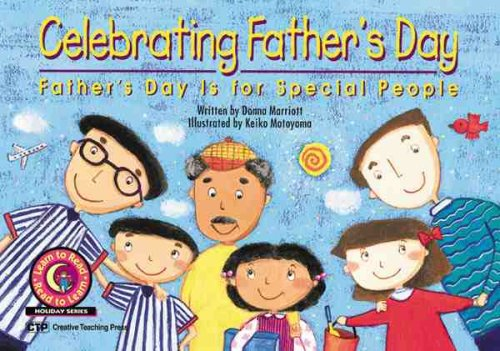 """Celebrating Father's Day: Father's Day is for Special People"""