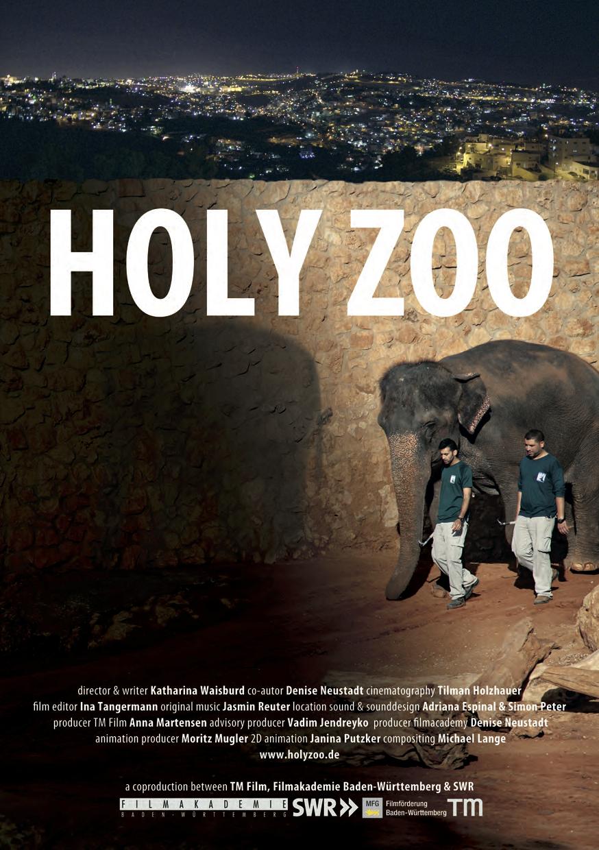 Holy Zoo - News from the Old City - Dokumentarfilm, 60 min, 2016produced by TM Film GmbH, directed by Katharina WaisburdsynopsisDer Film erzählt Geschichten über Menschen und Tiere im