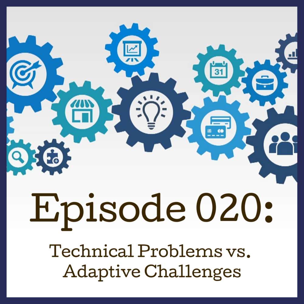 Episode 020_Technical vs Adaptive.png