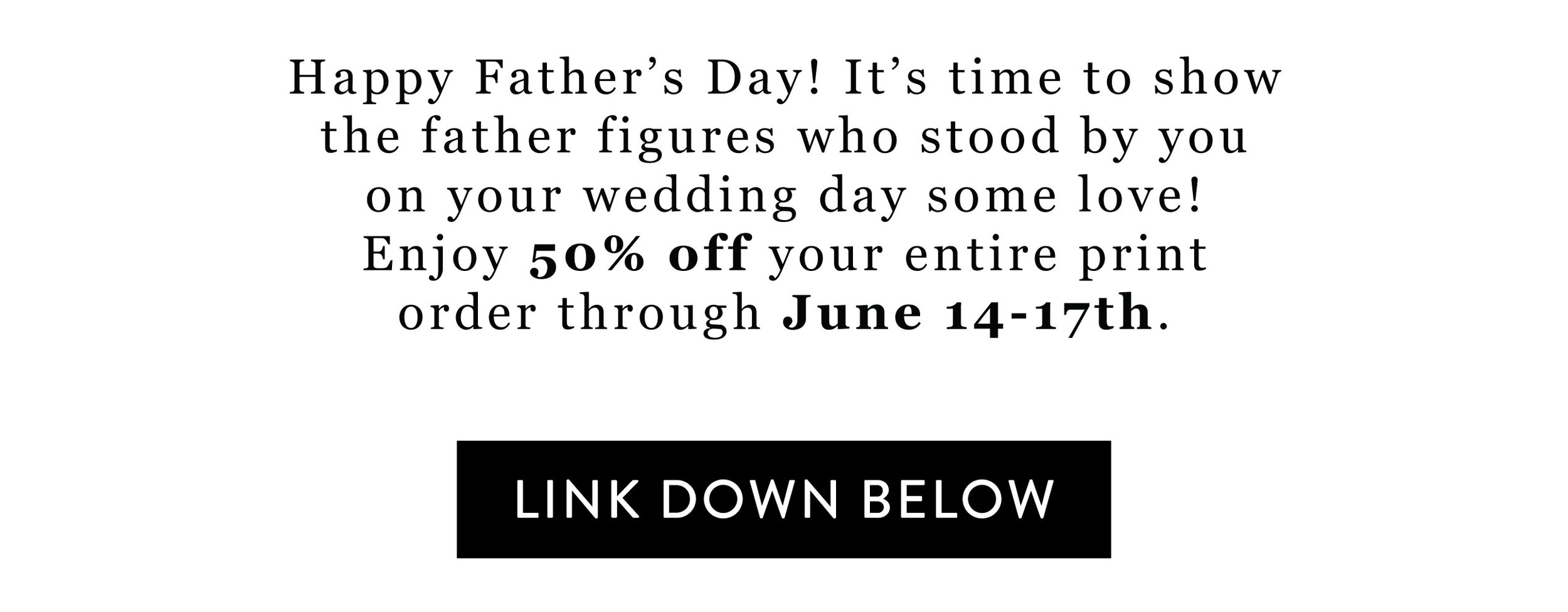 JWP--Father's-Day---bannerFIXED-Email-Marketing.jpg