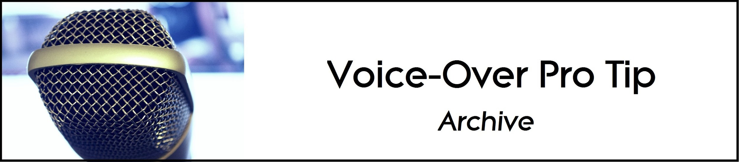 Voice Over Pro Tips