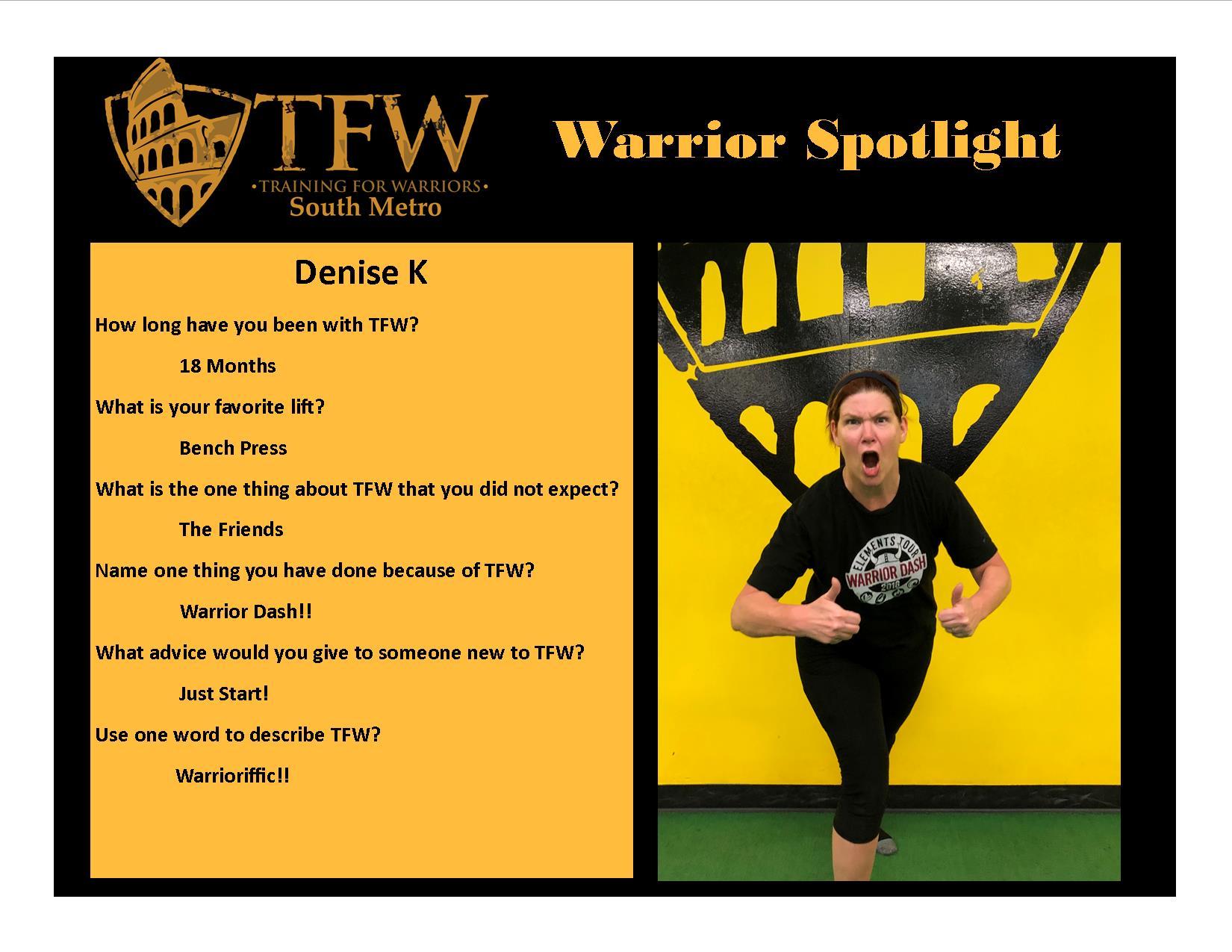 TFW South Metro Warrior, Denise