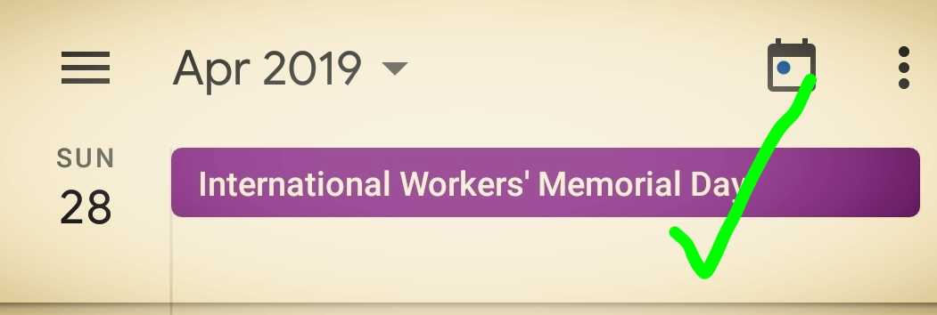 …and change it to this: International Workers' Memorial Day.