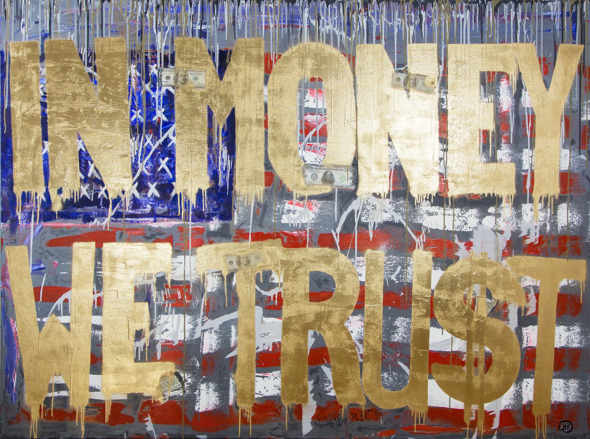 Richard Reuys - In Money We Trust.jpg
