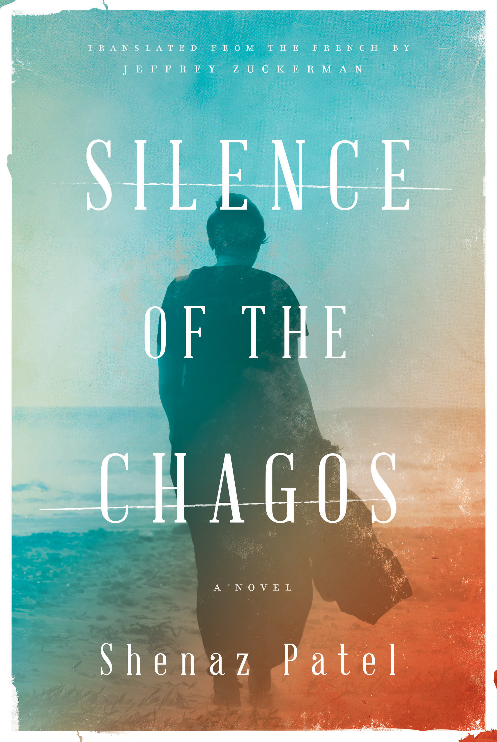 Silence of the Chagos, by Shenaz Patel - 9781632062345.jpg